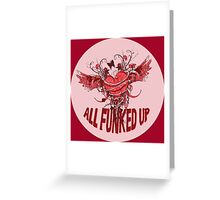 All Funked Up Greeting Card