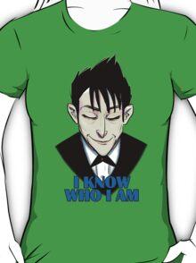 I know who I am T-Shirt