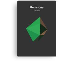 Gemstone - Xirdalium Canvas Print