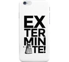 EXTERMINATE 2 iPhone Case/Skin