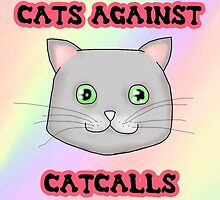 Cats Against Catcalls by anniie-rose