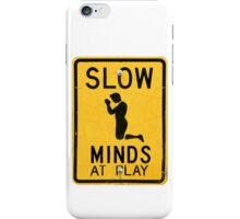 Slow Minds at Play iPhone Case/Skin