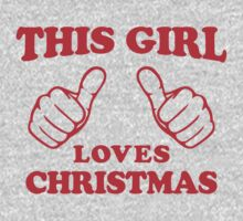 This Girl Loves Christmas by ABFTs