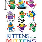 Kittens with Mittens by Andi Bird