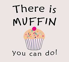 There is MUFFIN you can do! (black) by poppyflower