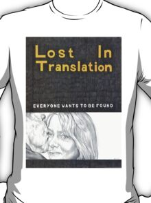 LOST IN TRANSLATION hand drawn movie poster in pencil T-Shirt