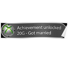 Achievement Unlocked - 20G Got married Poster