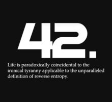 The meaning of life is 42 by bradlo