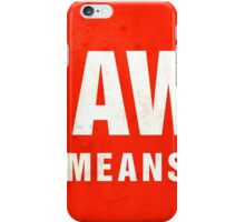 Grunge 'Go Away - This Means You' (red sign) iPhone Case/Skin
