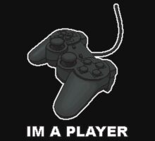 IM A PLAYER by Levi Buzolic