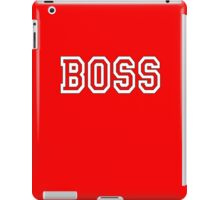The Boss, Boss, The Govenor, CEO, In charge, The Chief, Obey! On Red iPad Case/Skin