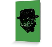 Tread Lightly Greeting Card
