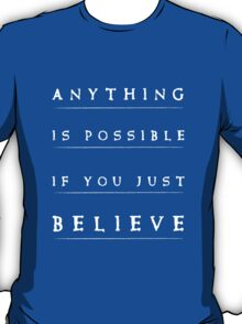 Anithing is possible quote stylish black and white illustration T-Shirt