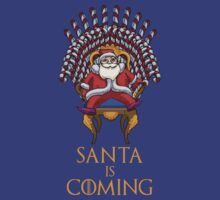 Santa is Coming by waywardtees