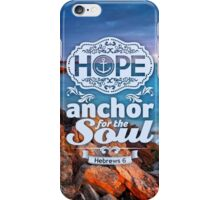 Hope - anchor the soul iPhone Case/Skin