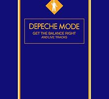 Depeche Mode : Get The Balance Right And Live Tracks by Luc Lambert