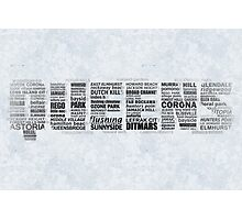 Queens New York Typography Text Photographic Print