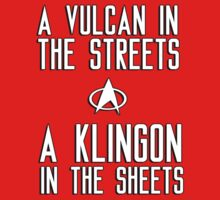 A vulcan in the streets a klingon in the sheets by bakery