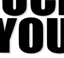 Fuck You Sticker