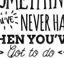 Motivational Quote Typography Vintage Dusty Ink Print Sticker