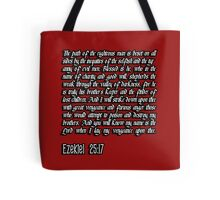 Ezekiel 25:17 - The path of the righteous man pulp fiction quote Tote Bag
