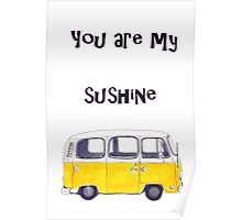 You are my sunshine Kombi Poster