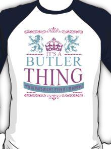 It's a BUTLER Thing T-Shirt