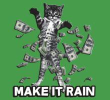 Make it rain money kitten by bakery