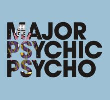 Major Psychic Psycho by kschruder