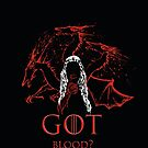 Got Blood? by Samiel