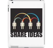 share ideas iPad Case/Skin