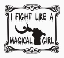 I Fight Like a Magical Girl by tinink
