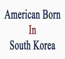 American Born In South Korea  by supernova23