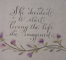 She decided quote calligraphy art by Melissa Goza