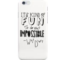 Walt Disney Quote iPhone Case/Skin