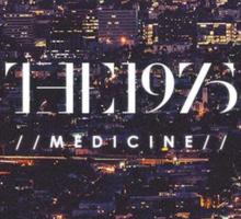 Medicine The 1975  Sticker