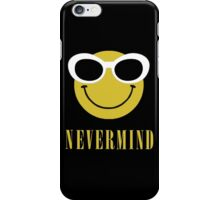 Nevermind smiley with sunglasses. iPhone Case/Skin