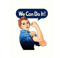 Rosie the riveter Art Print