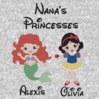 Custom Nana's Princesses by sweetsisters