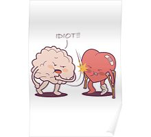 Idiot! I Told You So! Poster