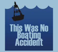 This Was No Boating Accident by PaulRoberts