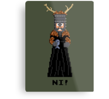 Knight of Ni - Monty Python and the Holy Pixel Metal Print
