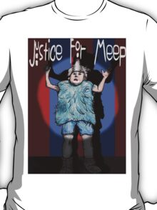 Justice For Meep T-Shirt