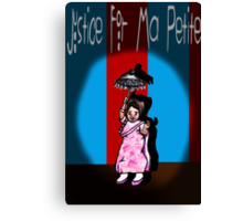 Justice For Ma Petite Canvas Print