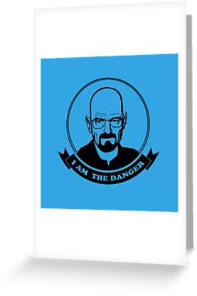 Walter White - I am the danger by badbugs