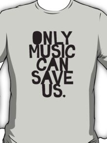Only Music T-Shirt