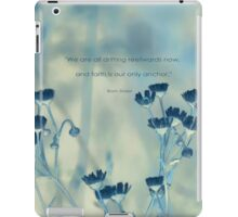 faith is an anchor-inspiration iPad Case/Skin