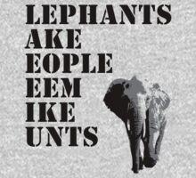 Elephants make people seem... T-Shirt
