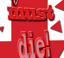 Psychiatry must die Sticker