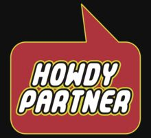 Howdy Partner by Bubble-Tees.com Kids Clothes